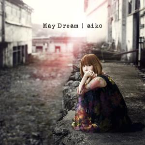 aiko - May Dream