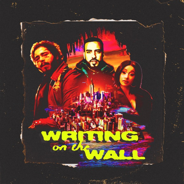 Writing on the Wall (feat. Post Malone, Cardi B & Rvssian) - Single