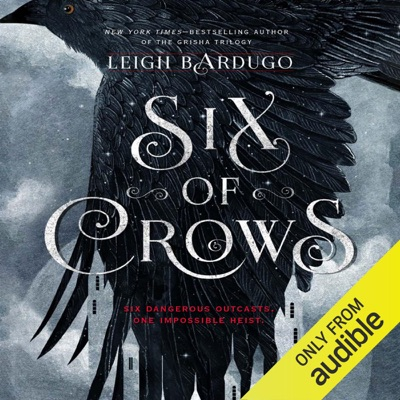 Six of Crows (Unabridged)