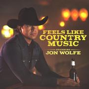 Feels Like Country Music - EP - Jon Wolfe - Jon Wolfe