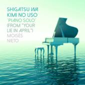 Shigatsu Wa Kimi No Uso Piano Solo [From Your Lie In April ] Moisés Nieto