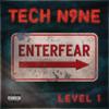Tech N9ne - EnterFear Level 1 - EP  artwork