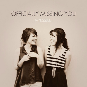 Jayesslee - ly Missing You