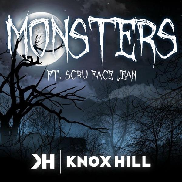 Monsters (feat. Scru Face Jean) - Single