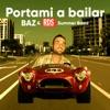 Portami a bailar by BAZ iTunes Track 1