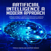 Yoshua Hinton & Geoffrey bengio - Artificial Intelligence a Modern Approach: Artificial Intelligence Applied to Modern Lives in Medicine, Machine Learning, Deep Learning, Business, and Finance (Unabridged)  artwork