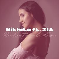 Nikhita Gandhi - Recreational Love (feat. ZIA)
