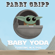 Baby Yoda (Floating in a Pod) - Parry Gripp