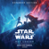 Rae Carson - The Rise of Skywalker: Expanded Edition (Star Wars) (Unabridged)