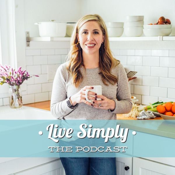 Live Simply, The Podcast