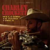 Charley Crockett - Lilly My Dear