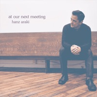 At Our Next Meeting by Hanz Araki on Apple Music