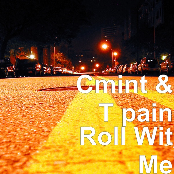 Roll Wit Me (feat. T-Pain) - Single