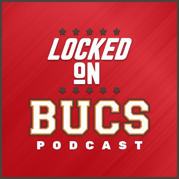 Locked On Bucs – Daily Podcast On The Tampa Bay Buccaneers Fans