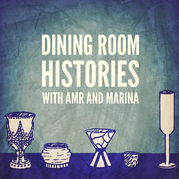 Dining Room Histories -