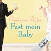 Catherine Bybee - Fast mein Baby: Not Quite 2 Grafik