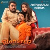 Anthimaalai Neram From Monster Single