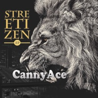 CannyAce - Streetizen - EP