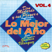 Lo Mejor del Año Vol. 4 (feat. Gustavo Velásquez)