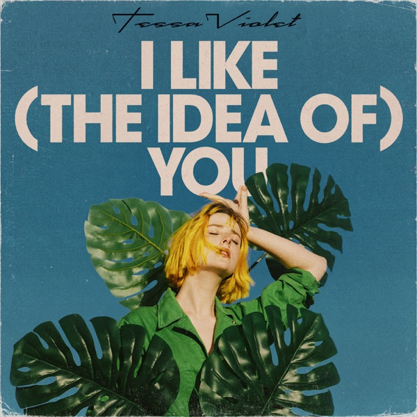 I Like (the idea of) You