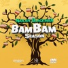 Bam Bam Season - Single