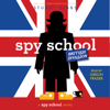 Stuart Gibbs - Spy School British Invasion (Unabridged)  artwork