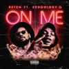 On Me feat ScHoolboy Q Single