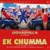 Ek Chumma From Housefull 4 - Sohail Sen, Altamash Faridi & Jyotica Tangri mp3