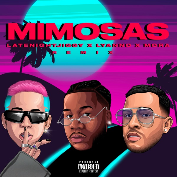 Mimosas (Remix) - Single