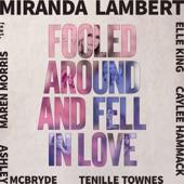 Miranda Lambert feat. Maren Morris, Elle King, Ashley McBryde, Tenille Townes & Caylee Hammack - Fooled Around and Fell in Love