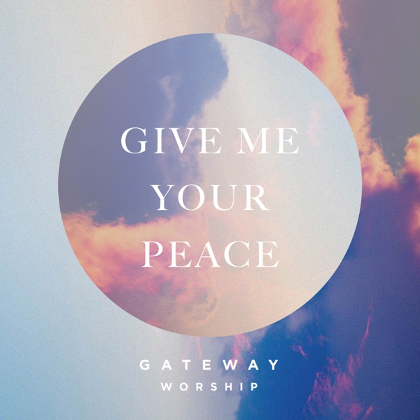 Give Me Your Peace (feat. Zac Rowe) - Single