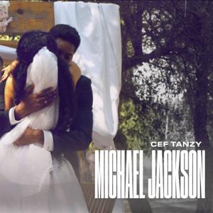 CEF Tanzy - Michael Jackson