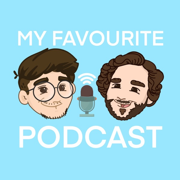 My Favourite Podcast