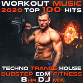 Workout 2020 100 Hits Trance Techno House Bass Burn Motivation 8 Hr DJ Mix
