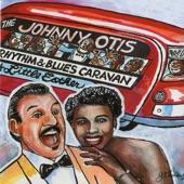 The Johnny Otis Rhythm & Blues Caravan - Gee Baby