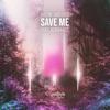Save Me feat Adam Katz Single