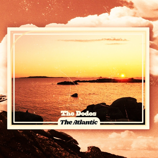The Dodos The Atlantic