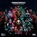 Thundamentals - Think About It (feat. Peta & the Wolves)