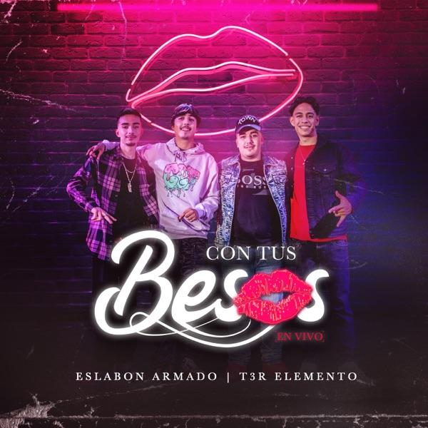Con Tus Besos (En Vivo) - Single