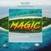Magic (feat. Common Kings) - Single