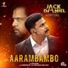Aarambambo From Jack Daniel Single