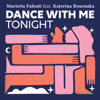 Marietta Fafouti - Dance With Me Tonight (feat. Katerina Bournaka) artwork