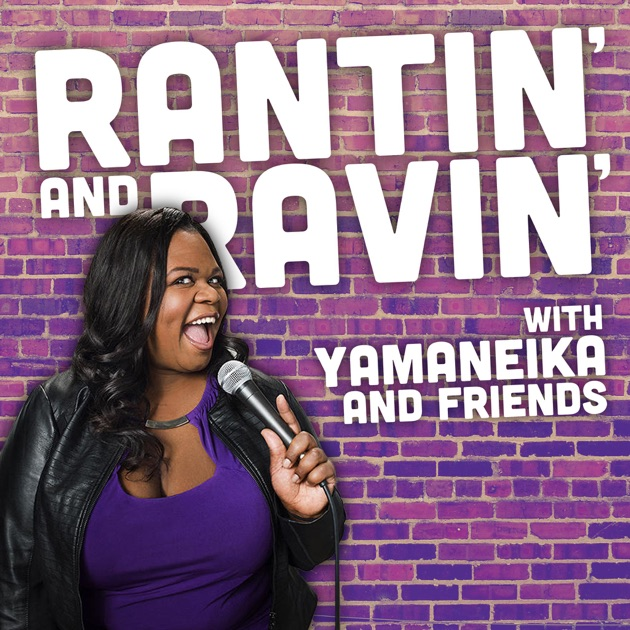 Rantin' and Ravin' by Stand Up NY Labs on Apple Podcasts