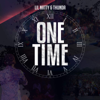 LIL NATTY & THUNDA - One Time artwork
