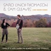 Sam Gleaves;Saro Lynch-Thomason - Conductor