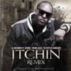 Itchin' Remix (feat. Future, Young Jeezy, Yo Gotti & Fabolous) - Single, DJ Infamous