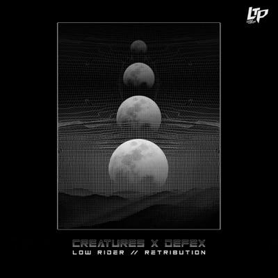 Low Rider / Retribution - Single - Creatures