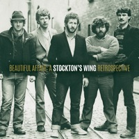 Beautiful Affair: A Stockton's Wing Retrospective by Stocktons Wing on Apple Music