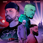 Safety 2020 (feat. DJ Snake, Afro B & Chris Brown)