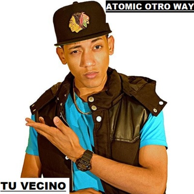 Tu Vecino - Single - Atomic Otro Way